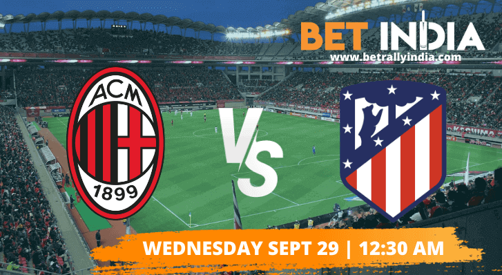 AC Milan vs Atletico Madrid Betting Tips & Predictions - Champions League