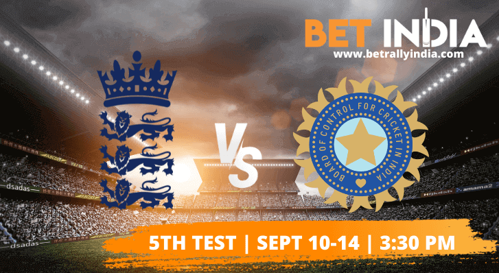 England vs India Fifth Test Betting Tips & Predictions 2021