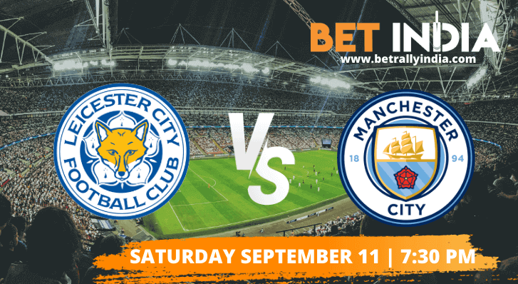 Leicester City vs Manchester City Betting Tips & Predictions