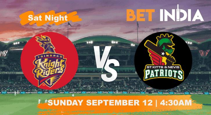 Trinbago Knight Riders vs St Kitts & Nevis Patriots Betting Tips & Predictions CPL 2021